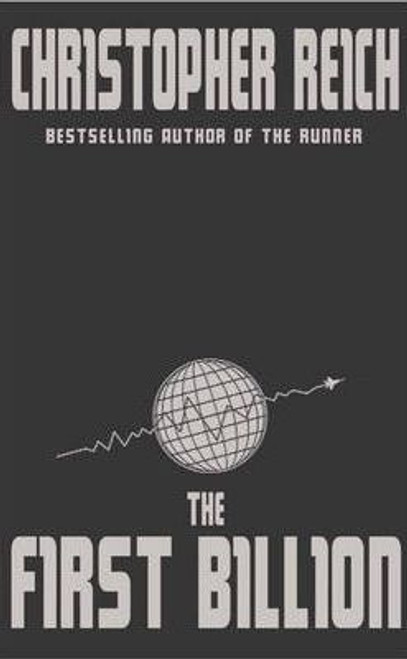 Reich, Christopher / The First Billion