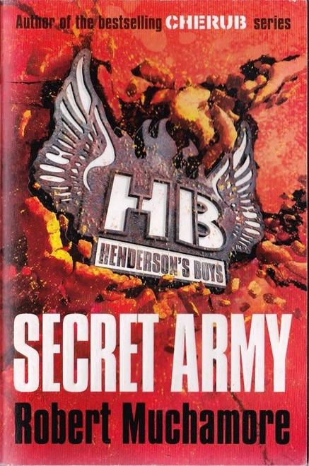 Muchamore, Robert / Secret Army ( Hendersons Boys Book 3 )