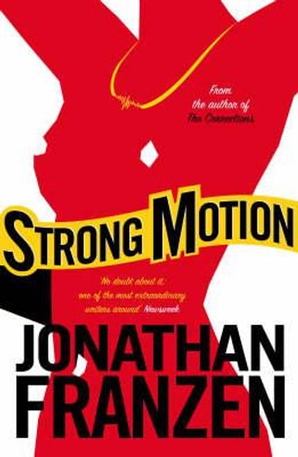Franzen, Jonathan / Strong Motion