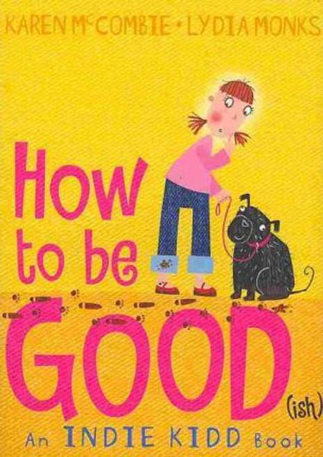 McCombie, Karen / How to Be Good(ish)