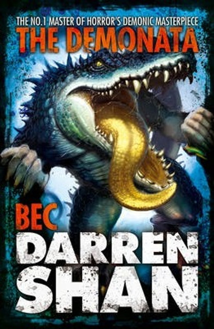 Shan, Darren / Bec  ( Demonata, Book 4 )