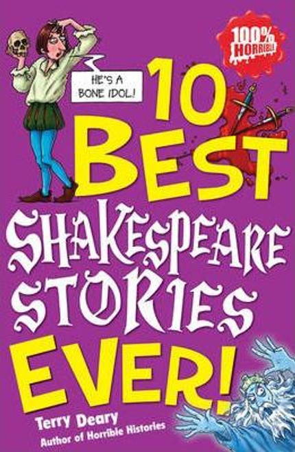 Deary, Terry / 10 Best Shakespeare Stories Ever