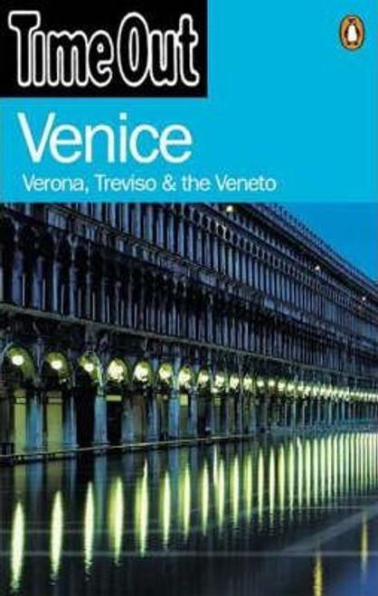 Time Out Venice : Verona Treviso & The Veneto