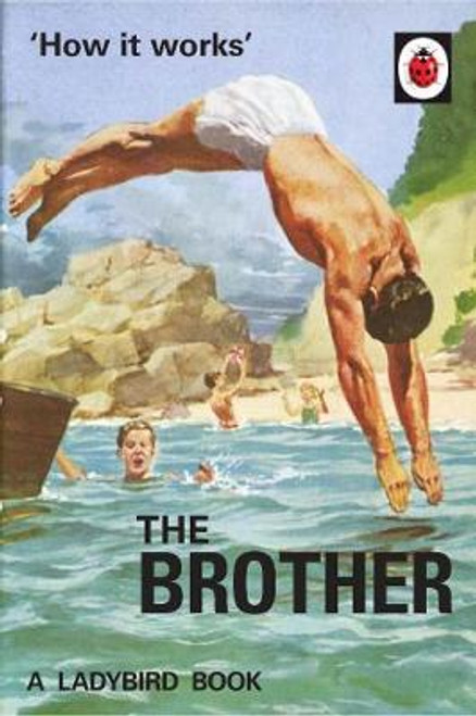Ladybird / How it Works: The Brother