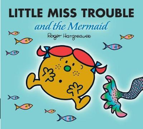 Mr Men and Little Miss, Little Miss Trouble and the Mermaid
