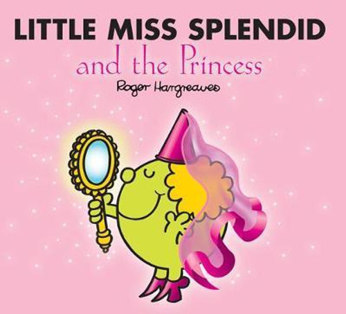 Mr Men and Little Miss, Little Miss Splendid and the Princess