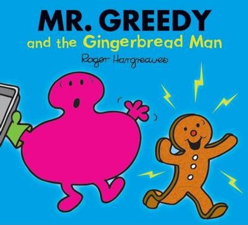 Mr Men and Little Miss, Mr. Greedy and the Gingerbread Man