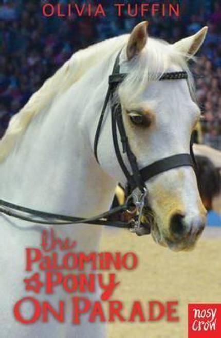 Tuffin, Olivia / The Palomino Pony on Parade