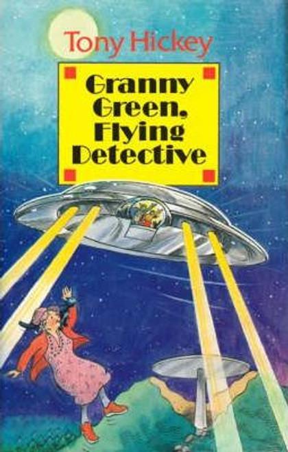 Hickey, Tony / Granny Green, Flying Detective