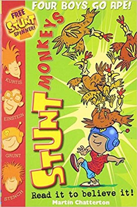 Chatterton, Maetin / Stunt Monkeys: Four Boys Go Ape (Stunt Monkeys)