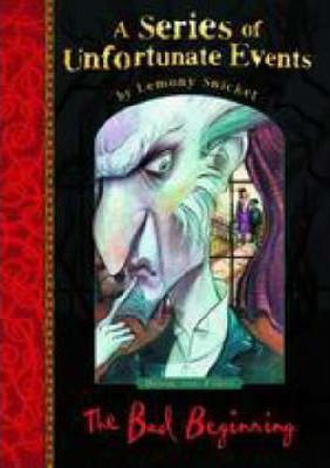 Snicket, Lemony / A Series of Unfortunate Events (Book 1) The Bad Beginning (Hardback)