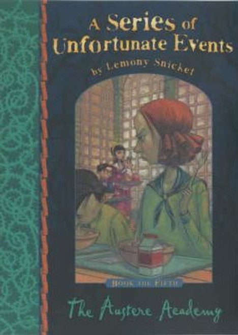Snicket, Lemony / A Series of Unfortunate Events (Book 5) The Austere Academy (Hardback)