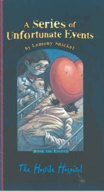Snicket, Lemony / A Series of Unfortunate Events (Book 8) The Hostile Hospital (Hardback)