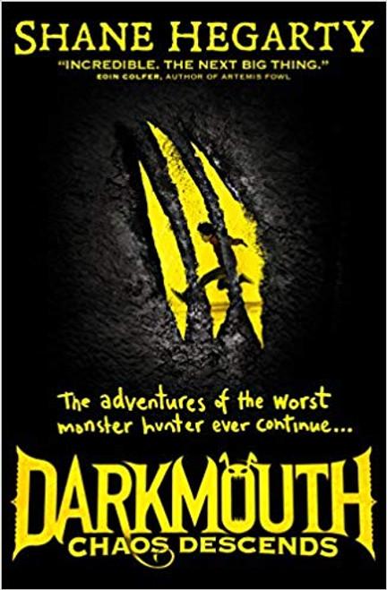 Hegarty, Shane / Chaos Descends ( Darkmouth Series, Book 3 )