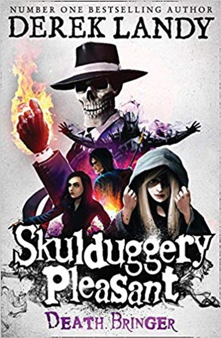 Landy, Derek / Death Bringer (Skulduggery Pleasant, Book 6)