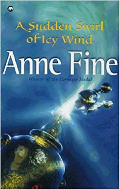 Fine, Anne / A Sudden Swirl of Icy Wind