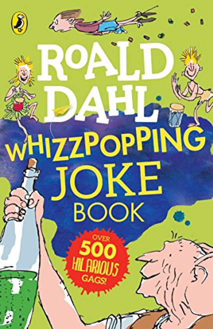 Dahl, Roald / Roald Dahl: Whizzpopping Joke Book