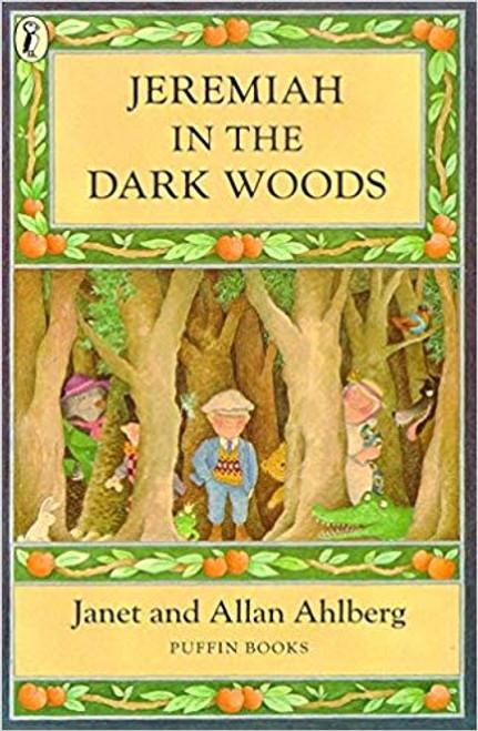 Ahlberg, Janet / Jeremiah in the Dark Woods