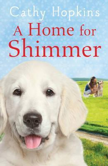 Hopkins, Cathy / A Home for Shimmer