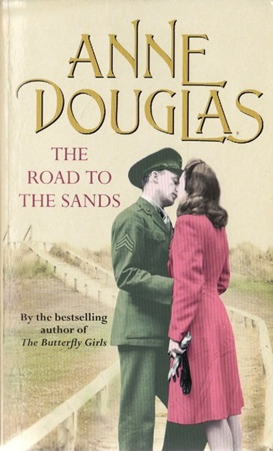 Douglas, Anne / The Road to the Sands