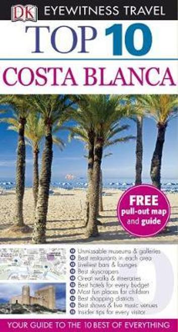 DK Eyewitness Top 10 Travel Guide: Costa Blanca