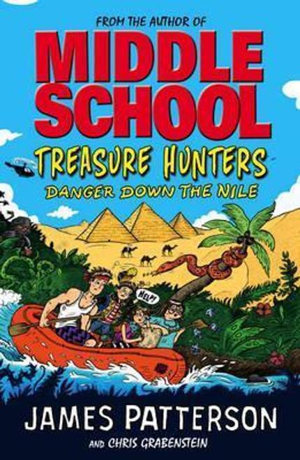Patterson, James / Treasure Hunters: Danger Down the Nile