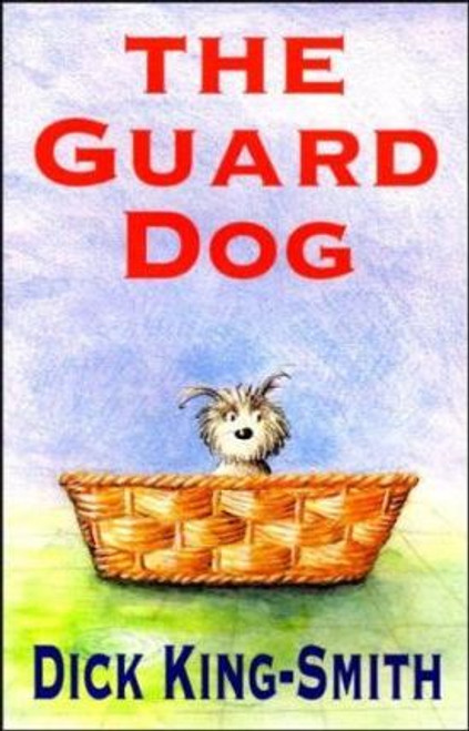 King-Smith, Dick / The Guard Dog