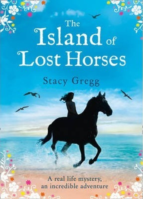 Gregg, Stacy / The Island of Lost Horses