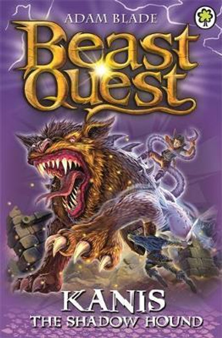 Blade, Adam / Beast Quest: Kanis the Shadow Hound