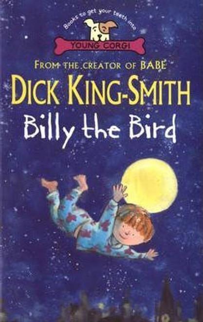 King-Smith, Dick / Billy the Bird