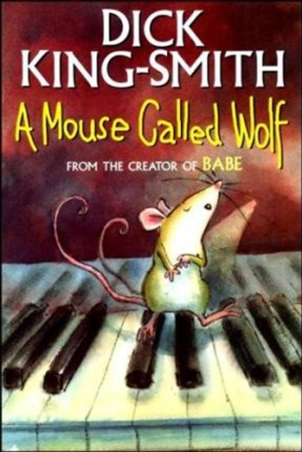 King-Smith, Dick / A Mouse Called Wolf
