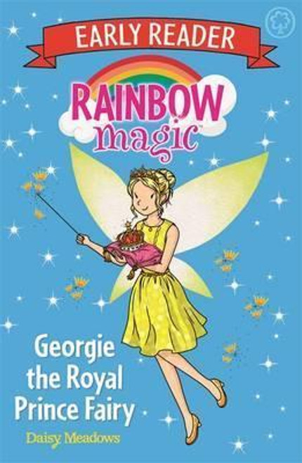 Meadows, Daisy / Rainbow Magic: Georgie the Royal Prince