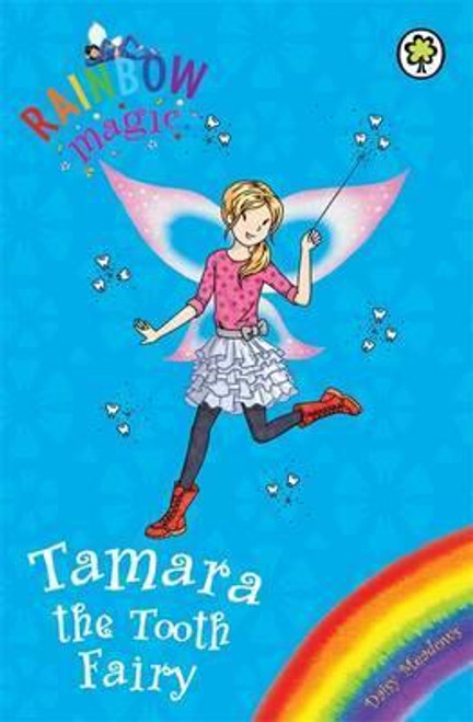 Meadows, Daisy / Rainbow Magic: Tamara the Tooth Fairy