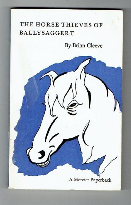 Cleeve, Brian -The Horse Thieves of Ballysaggert - Short Stories - PB Mercier  1966