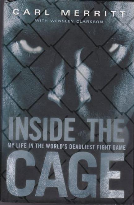 Merritt, Carl / Inside the Cage