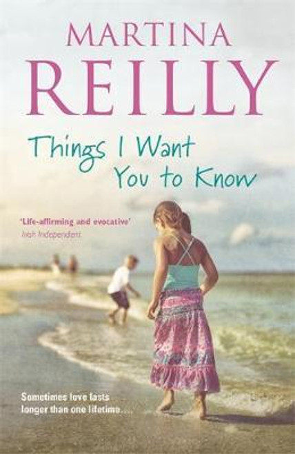 Reilly, Martina / Things I Want You to Know