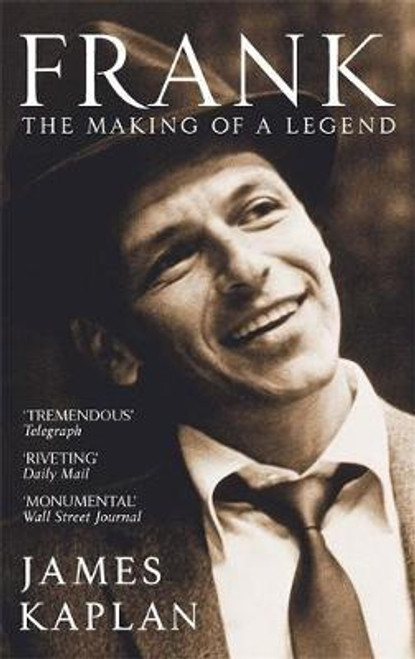 Kaplan, James / Frank : The Making of a Legend