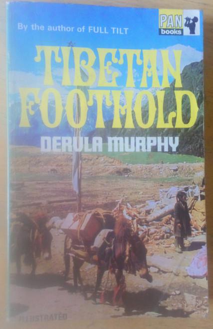 Murphy, Dervla - Tibetan Foothold - Vintage PB Pan Books 1969 - Travel Himalayas, Refugees