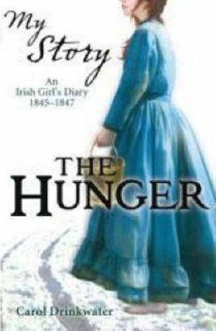 Drinkwater, Carol / My Story: Hunger