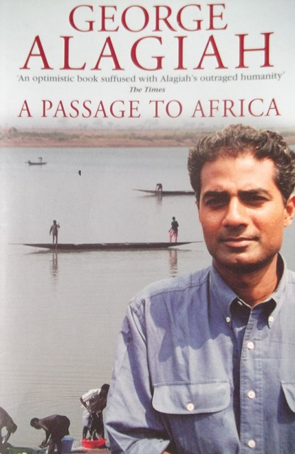 Alagiah, George / A Passage To Africa