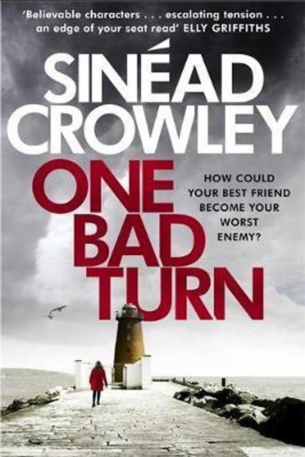 Crowley, Sinead / One Bad Turn