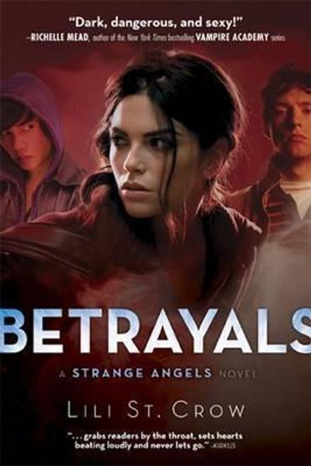 Crow, Lili St. / Strange Angels: Betrayals