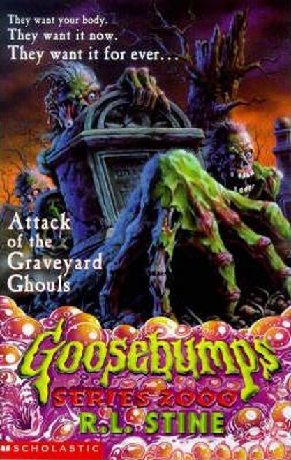 Stine, R.L. / Goosebumps: Attack of the Graveyard Ghouls