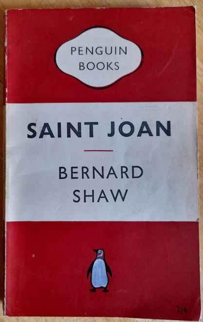 Shaw, George Bernard - Saint Joan - Vintage Penguin PB Ed, 1953 - Drama