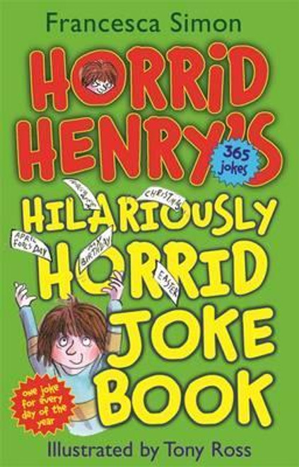 Simon, Francesca / Horrid Henry's Hilariously Horrid Joke Book