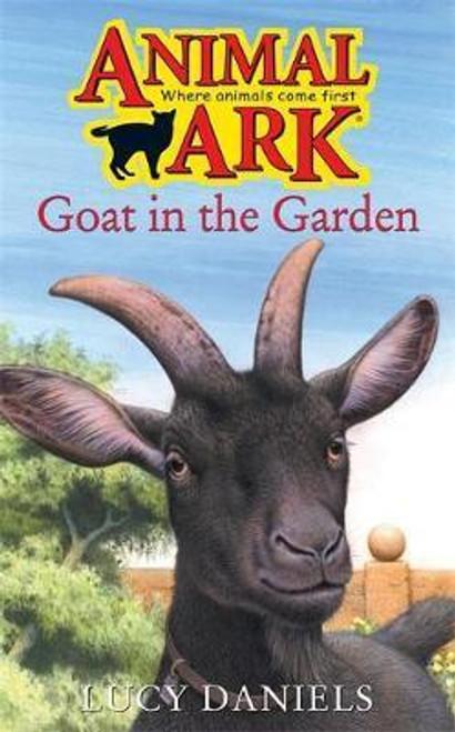 Daniels, Lucy / Animal Ark: Goat in the Garden
