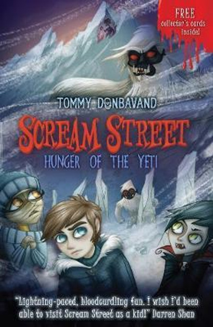 Donbavand, Tommy / Scream Street 11: Hunger of the Yeti