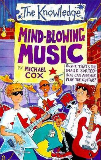 Cox, Michael / The Knowledge: Mind-blowing Music