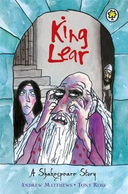 Matthews, Andrew / Shakespeare Stories: King Lear