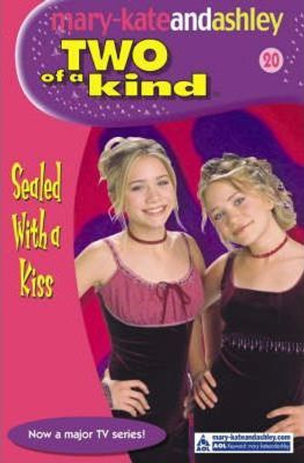 Mary-Kate and Ashley / Two of a kind: Sealed With A Kiss